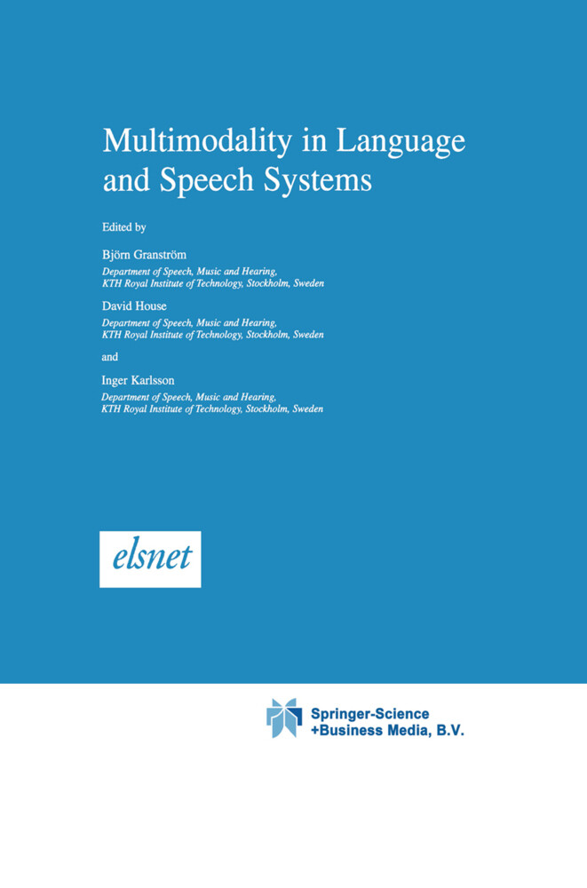 Multimodality in Language and Speech Systems als Buch