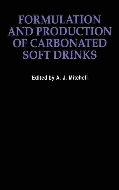 Formulation and Production Carbonated Soft Drinks als Buch