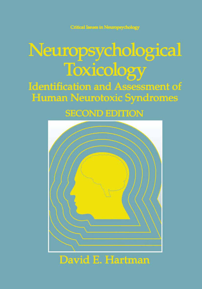 Neuropsychological Toxicology: Indentification and Assessment of Human Neurotoxic Syndromes als Buch