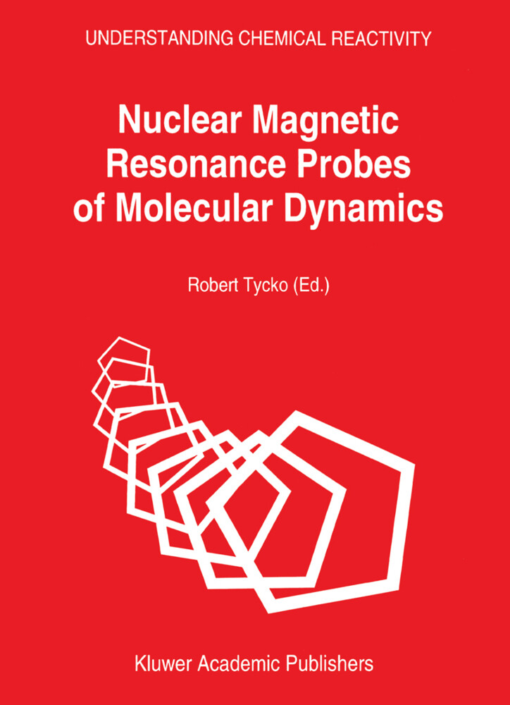 Nuclear Magnetic Resonance Probes of Molecular Dynamics als Buch