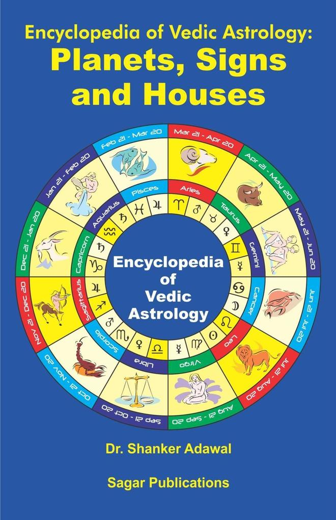 Encyclopedia of Vedic Astrology: Planets, Signs...