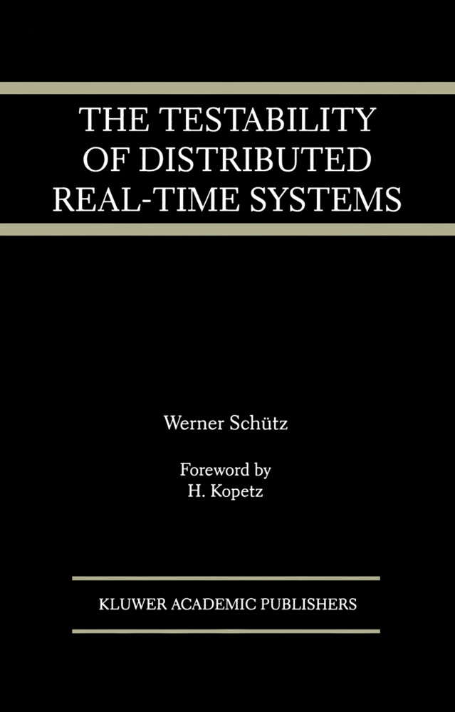 The Testability of Distributed Real-Time Systems als Buch