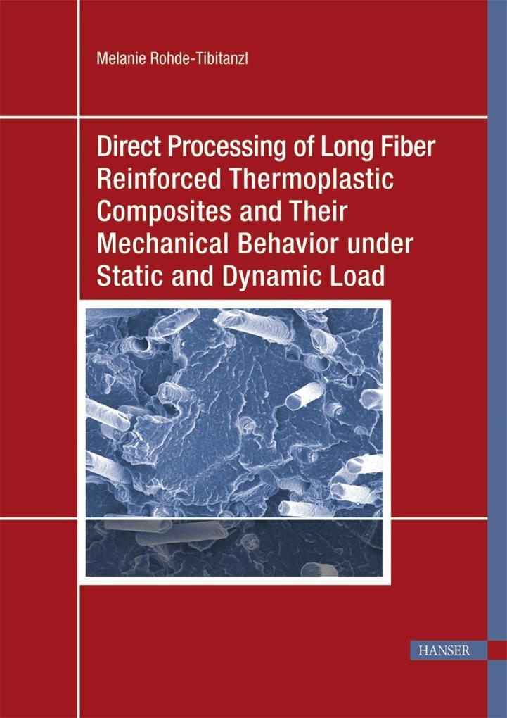 Direct Processing of Long Fiber Reinforced Ther...