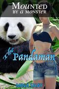 Mounted by a Monster: The Pandaman