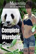 Mounted by a Monster: The Complete Werebear Stories