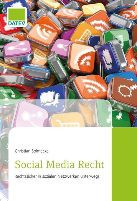 Social Media Recht als Buch von Christian Solmecke