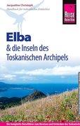 Reise Know-How Elba und die anderen Inseln des Toskanischen Archipels