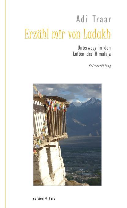 Erzähl mir von Ladakh als Buch von Adi Traar