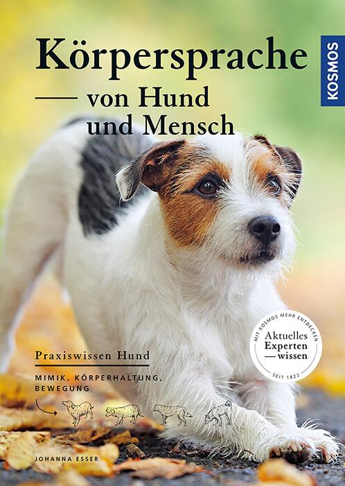 Körpersprache von Hund und Mensch als Buch (kartoniert)