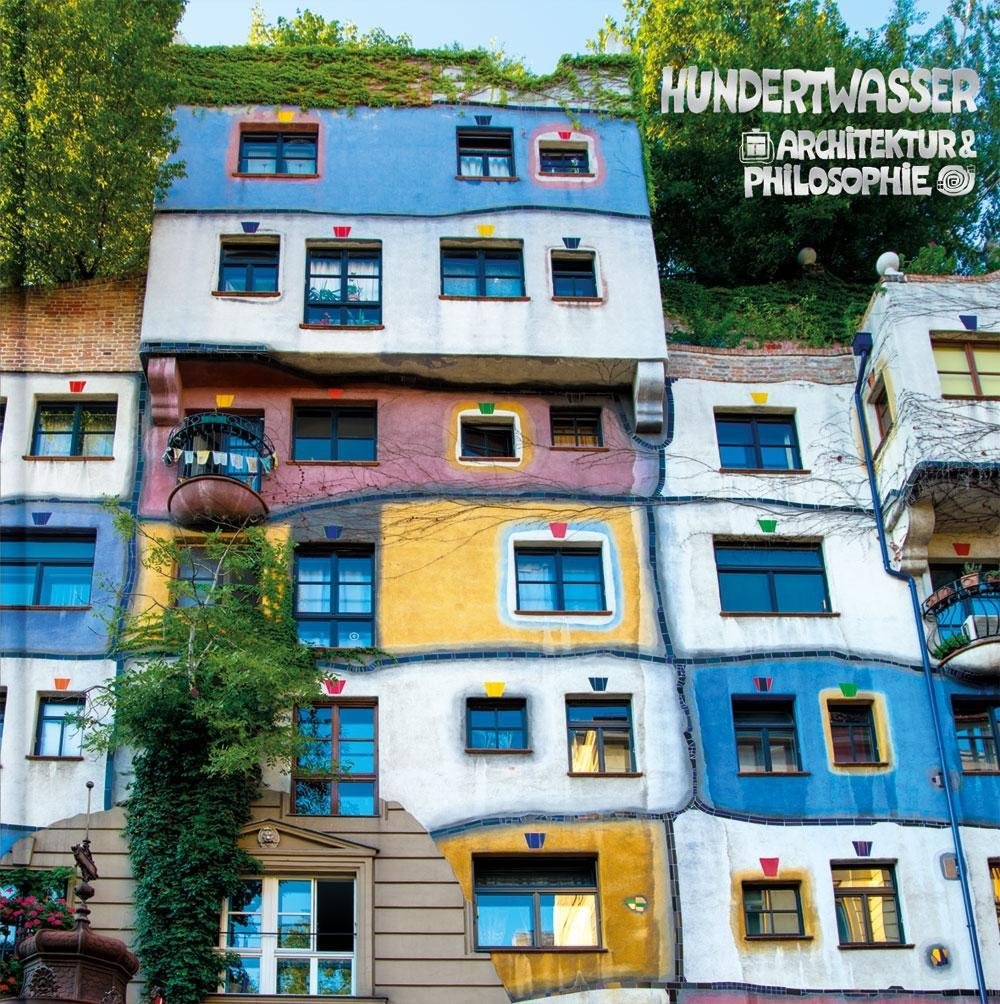 Hundertwasser architektur philosophie hundertwasser for Hundertwasser architektur