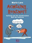 Achtung, Rentner!