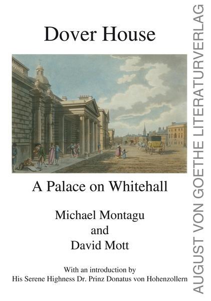 Dover House als Buch von Michael Montagu, David...