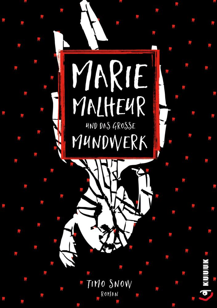 Marie Malheur und das große Mundwerk als Buch