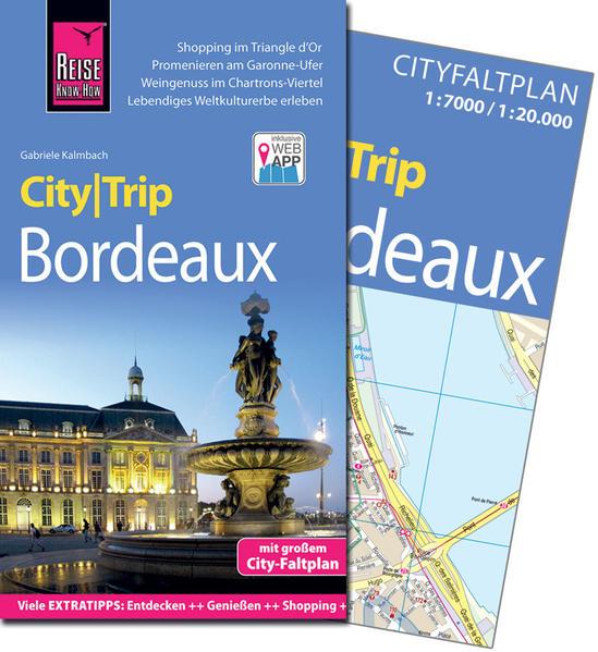 Reise Know-How CityTrip Bordeaux als Buch von G...