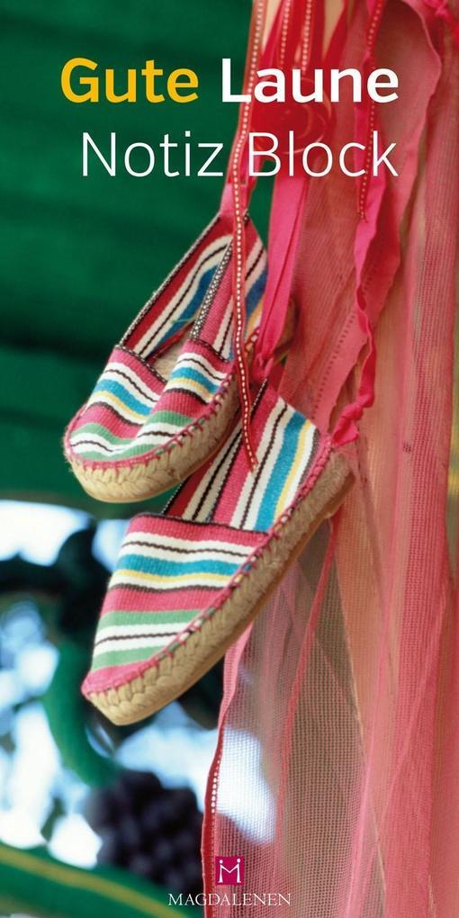 Gute Laune Notiz Block Schuhe als Buch von Chri...