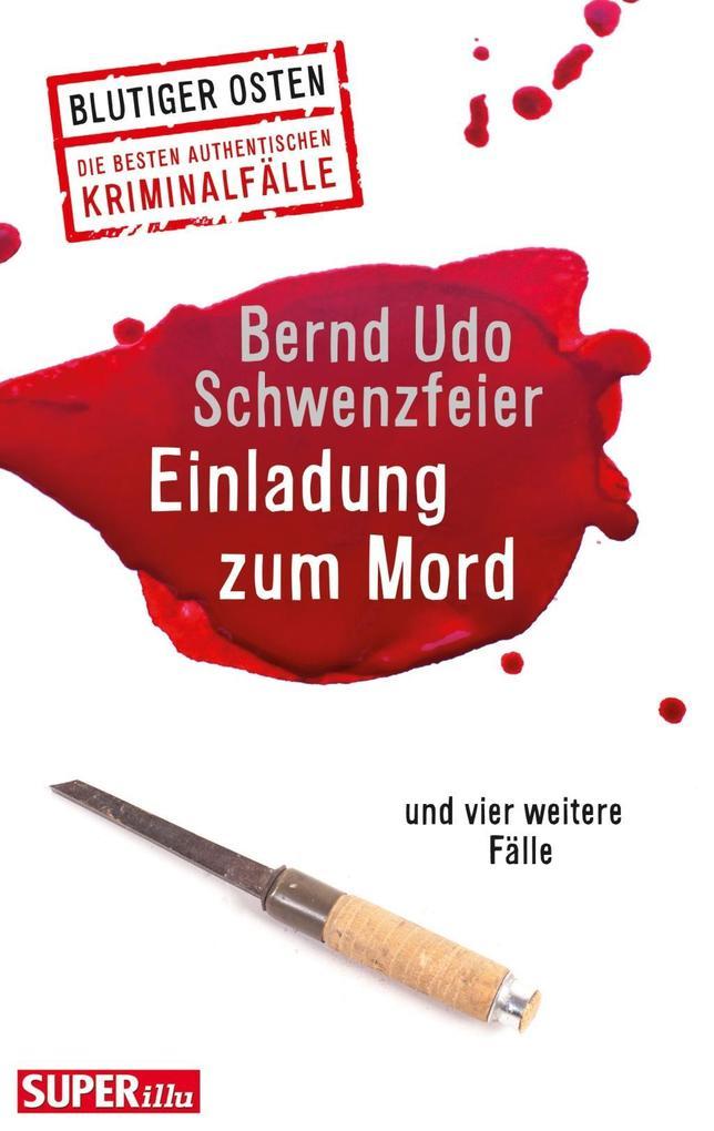 Einladung zum Mord als Buch von Bernd U. Schwen...
