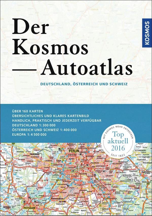 Der Kosmos Autoatlas - Deutschland 1 : 300 000 ...
