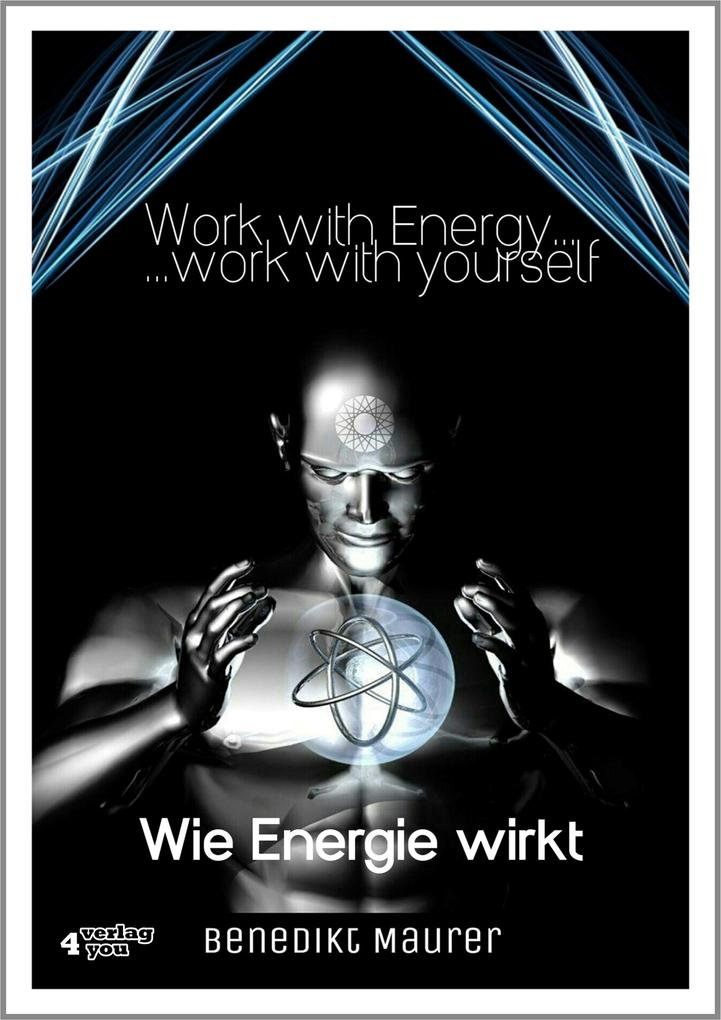 Work with Energy ...work with yourself als eBook