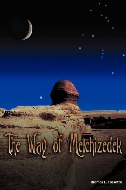 The Way of Melchizedek als Taschenbuch