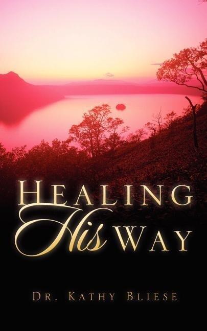 Healing His Way als Taschenbuch