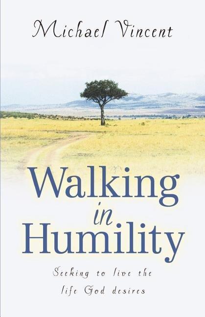 Walking in Humility als Taschenbuch