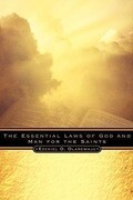The Essential Laws of God and Man for the Saints