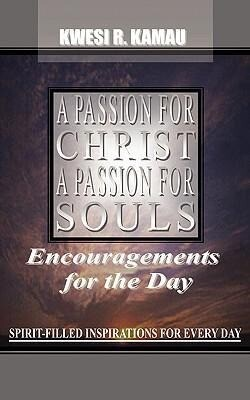 A Passion for Christ, a Passion for Souls als Taschenbuch