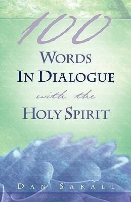 100 Words in Dialogue with the Holy Spirit als Taschenbuch
