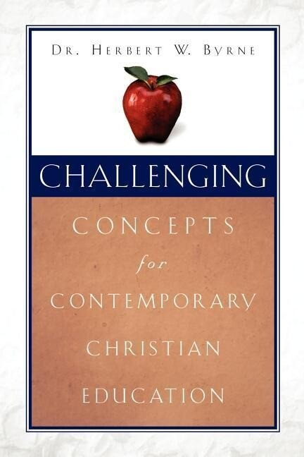 Challenging Concepts for Contemporary Christian Education als Taschenbuch