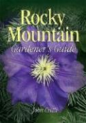 Rocky Mountain Gardener's Guide als Taschenbuch