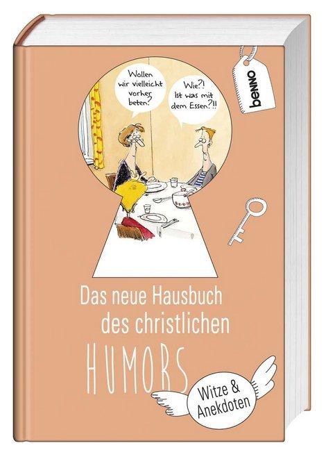 Das neue Hausbuch des christlichen Humors als B...