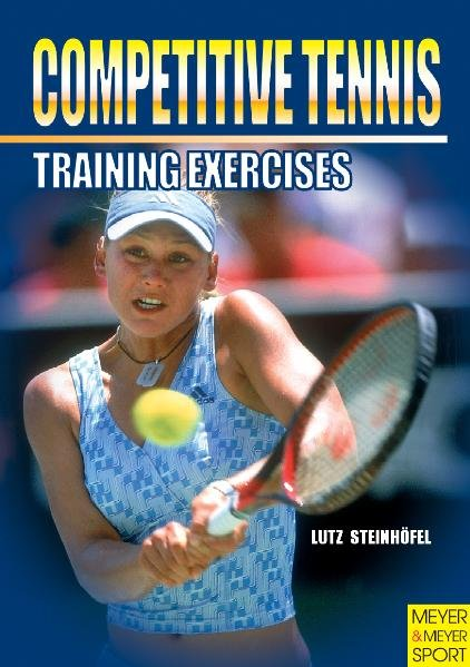 Training Exercises for Competitive Tennis als Buch