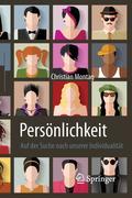 Persönlichkeit - Auf der Suche nach unserer Individualität