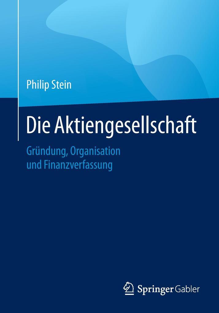 Die Aktiengesellschaft als Buch von Philip Stein