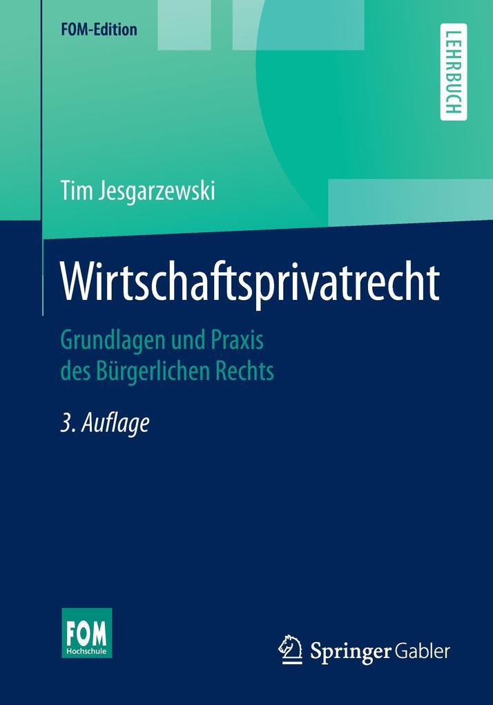 Wirtschaftsprivatrecht als Buch von Tim Jesgarz...