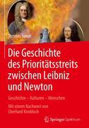 Die Geschichte des Prioritätstreits zwischen Leibniz und Newton