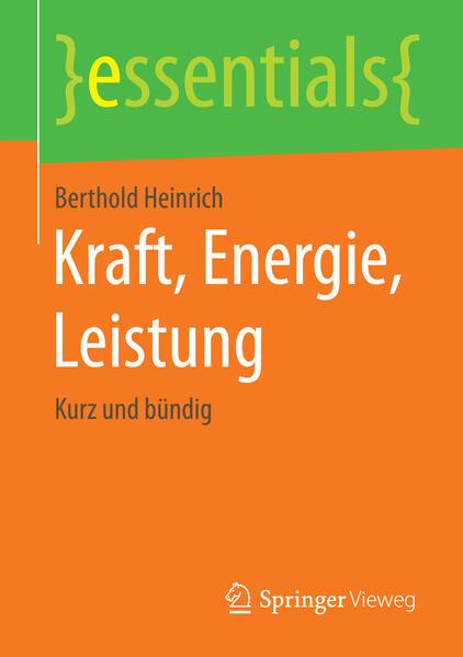Kraft, Energie, Leistung als Buch von Berthold ...