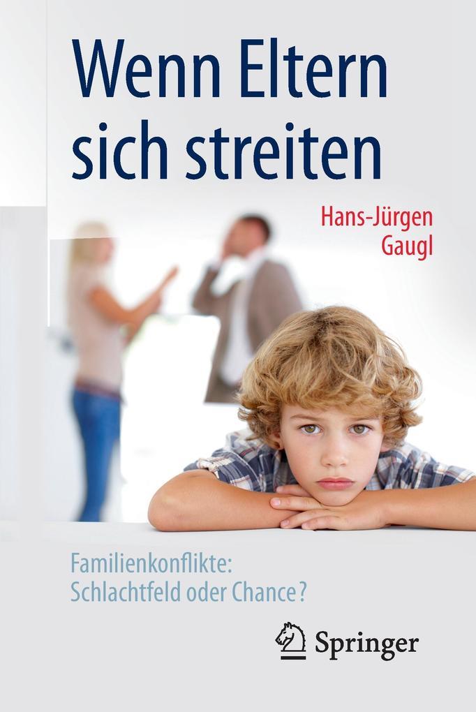 Wenn Eltern sich streiten als Buch von Hans-Jür...