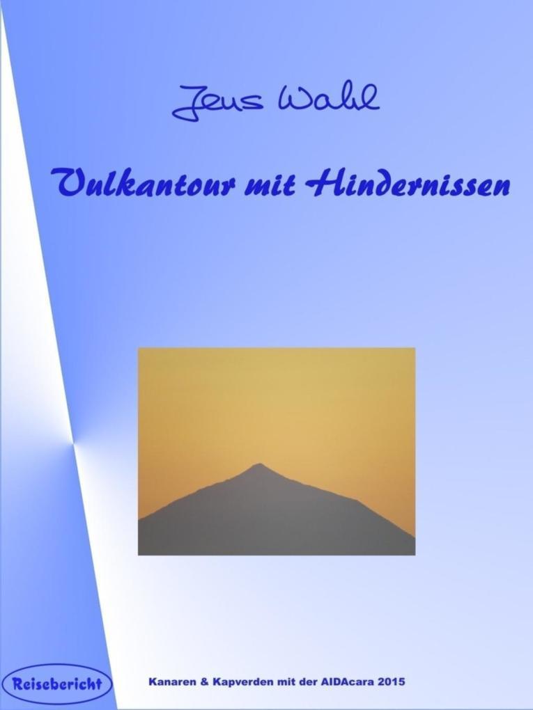 Vulkantour mit Hindernissen als eBook