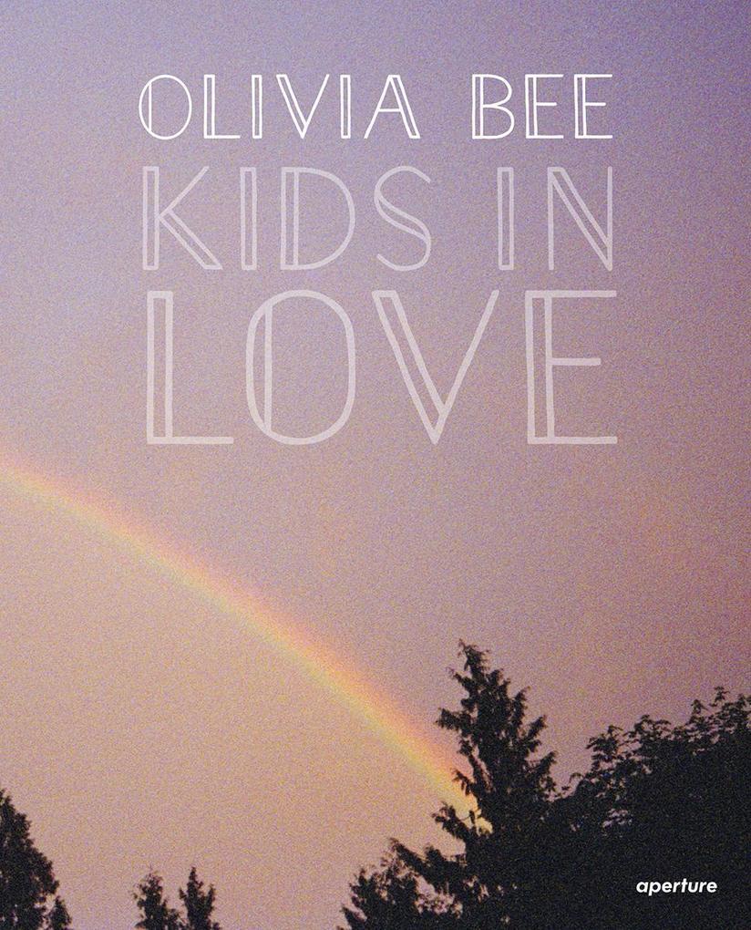 Olivia Bee: Kids in Love als Buch von Olivia Bee