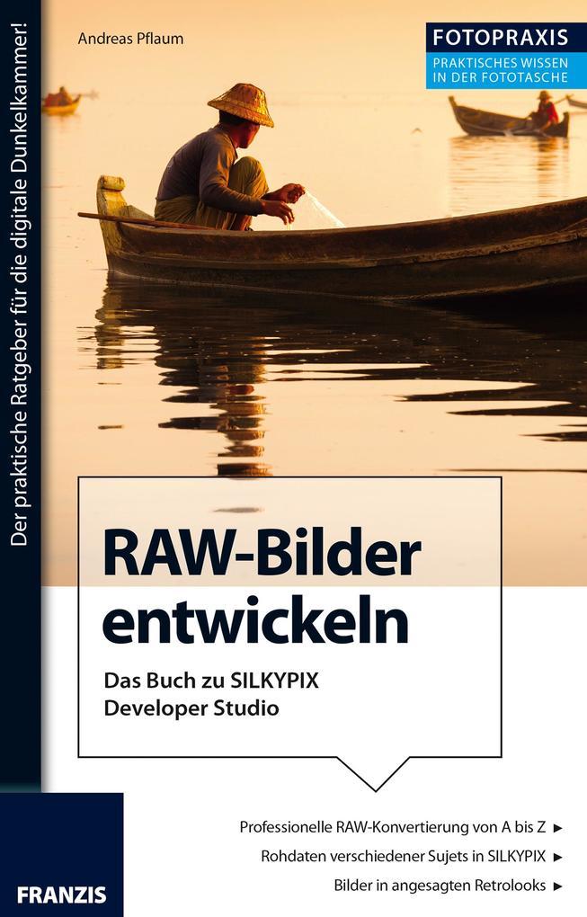 Foto Praxis RAW-Bilder entwickeln als eBook Dow...