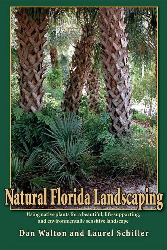 Natural Florida Landscaping als eBook Download ...