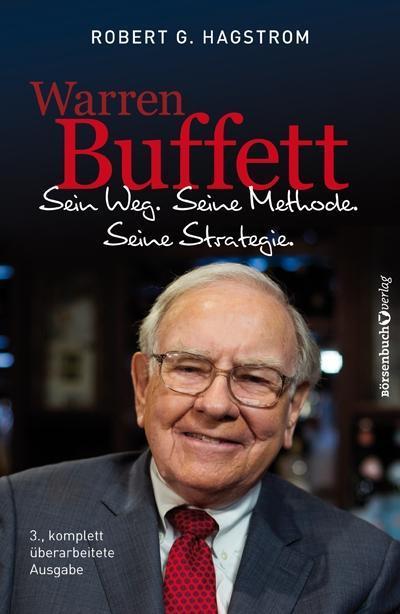 Warren Buffett: Sein Weg. Seine Methode. Seine Strategie. als Buch (gebunden)