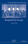 Realpolitik für Europa