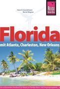 Florida mit Atlanta, Charleston, New Orleans