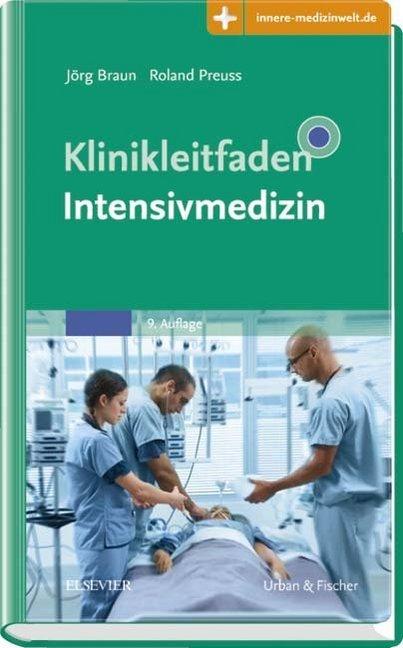 Klinikleitfaden Intensivmedizin als Buch von