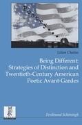 Being Different: Strategies of Distinction and Twentieth-Century American Poetic Avant-Gardes