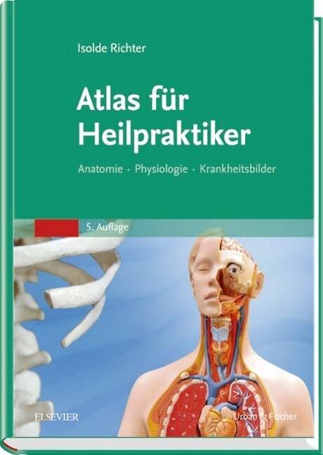Atlas für Heilpraktiker als Buch von Isolde Ric...