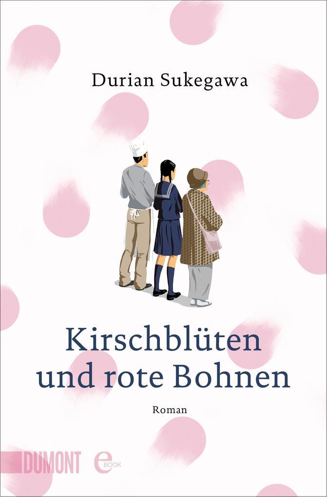 Kirschblüten und rote Bohnen als eBook