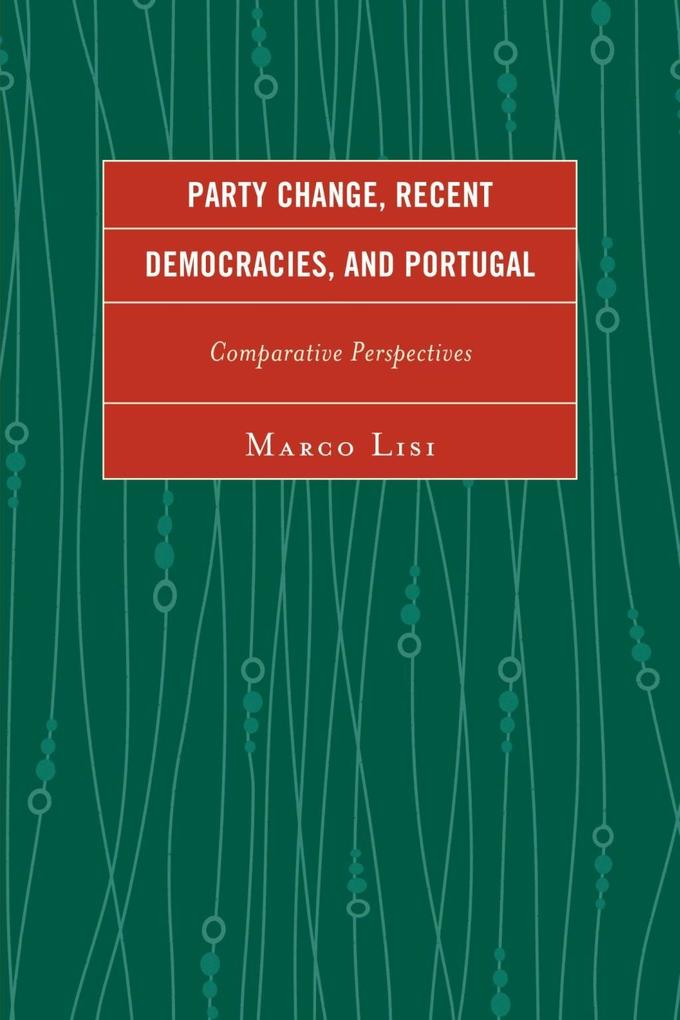 Party Change, Recent Democracies, and Portugal ...
